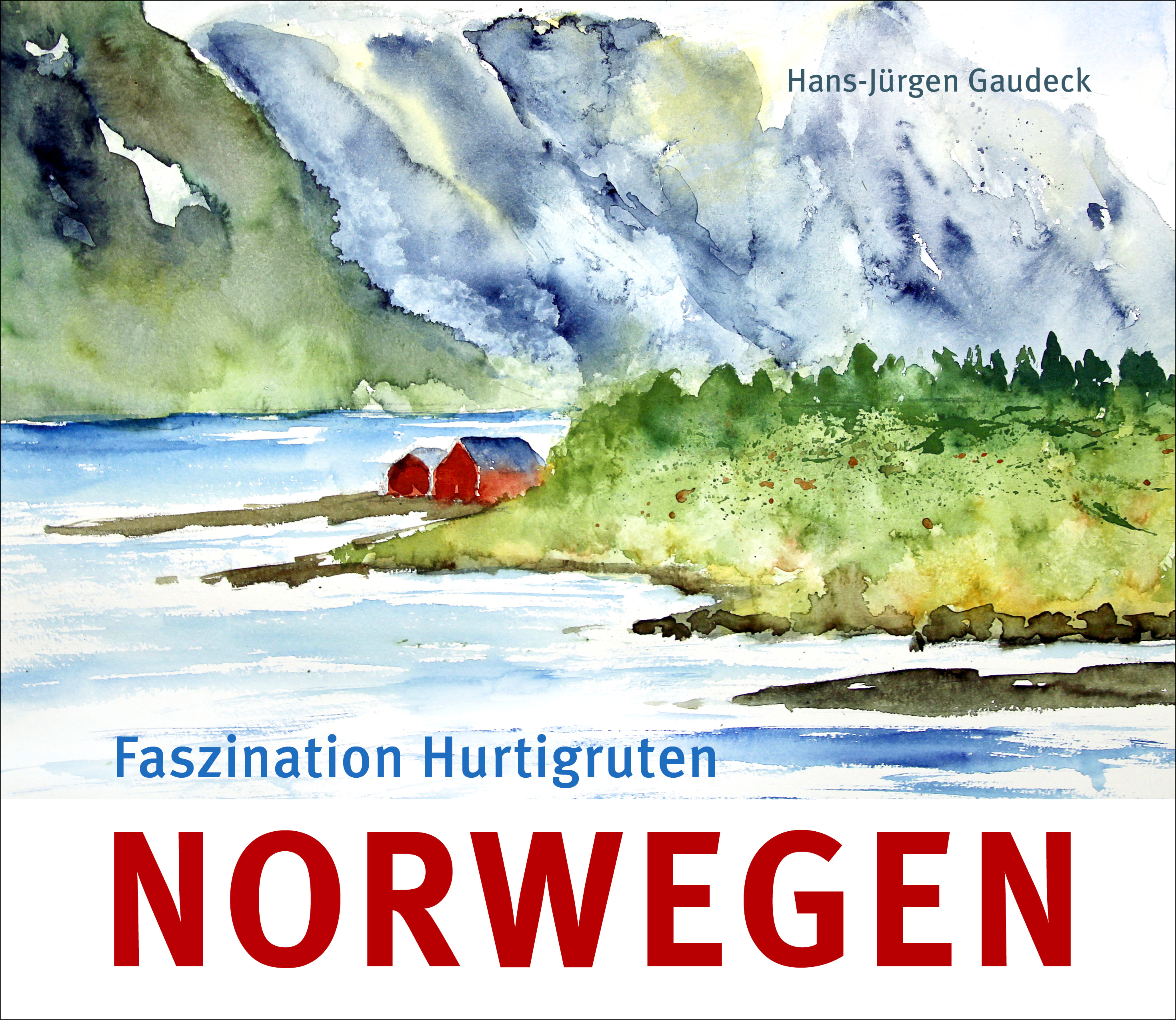 Gaudeck, Norwegen - Faszination Hurtigruten