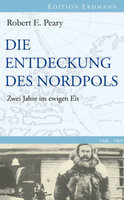 Peary, Entdeckung d.Nordpols 1908-1909