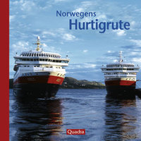 Kappest, Norwegens Hurtigroute